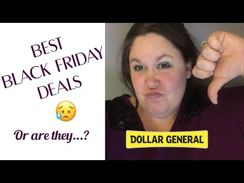 Best(?) Deals At Dollar General - Black Friday Ad Review 2019