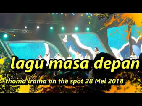 LAGU MASA DEPAN RHOMA IRAMA  on the spot 28 mei 2018