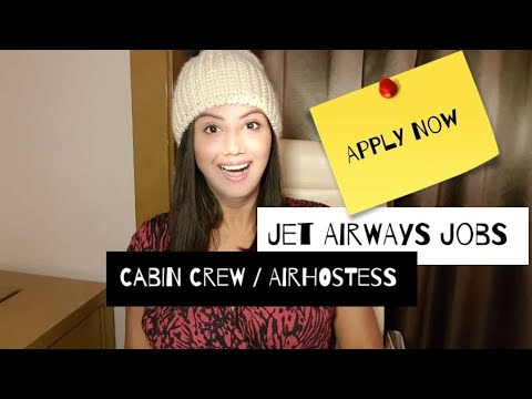 Jet Airways Cabin Crew/Airhostess Jobs & Requirements by Mamta Sachdeva |