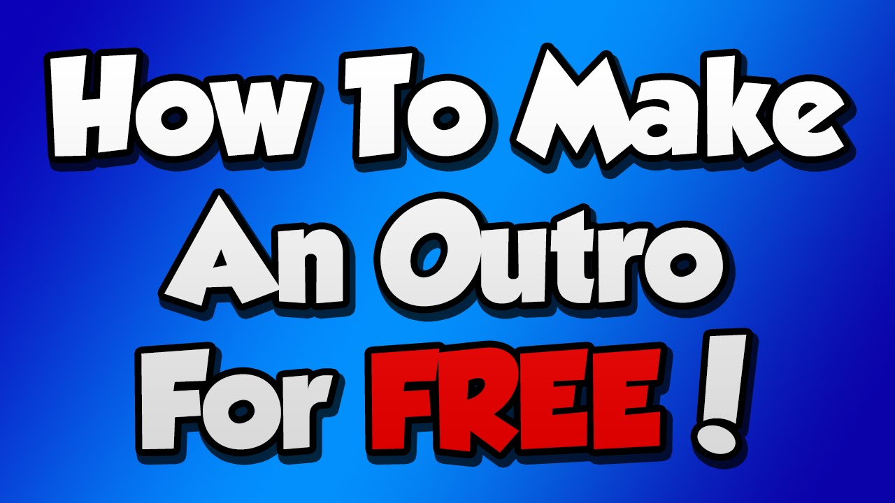 How To Make An Outro For FREE With Pixlr 2015/2016! (Tutorial)