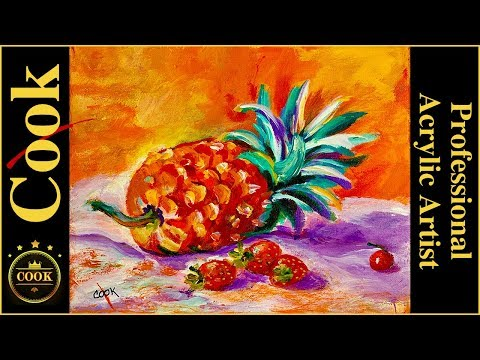How to paint a Tropical Pineapple in Acrylics with Strawberries  for Beginners and Advanced Artists