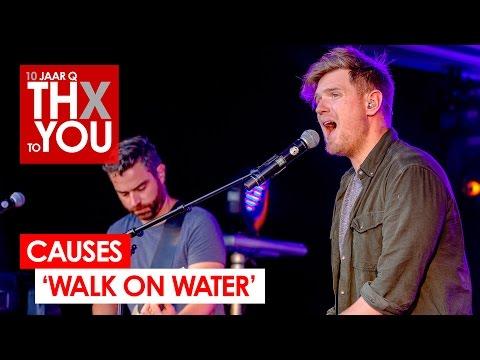 Causes - 'Walk On Water' (live bij Q-music) // 10 jaar Q