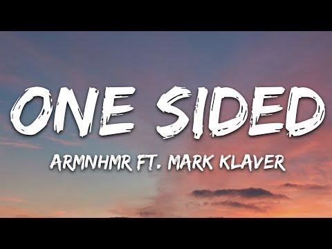 Armnhmr Miles Away - One Sided Feat Mark Klaver