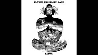 Flower Travellin' Band - Satori Pt 1
