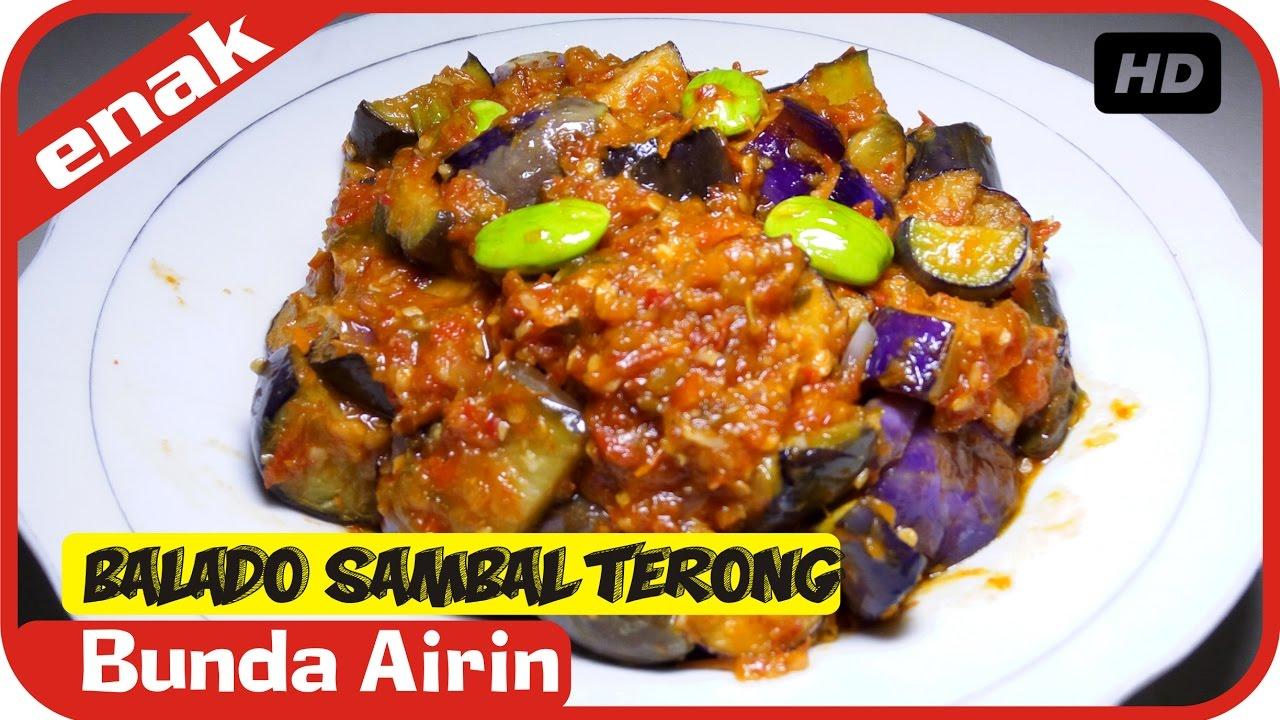 Sambal Terong Balado Resep Masakan Simple Mudah Sederhana Bumbu Indonesia Bunda Airin Youtube