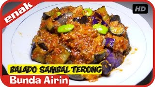 Video Sambal Terong Balado - Resep Masakan Simple Mudah Sederhana Bumbu Indonesia - Bunda Airin download MP3, 3GP, MP4, WEBM, AVI, FLV Agustus 2017