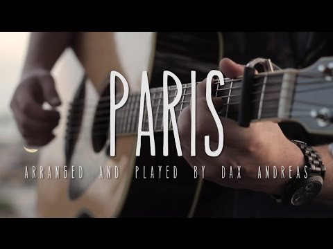Paris - The Chainsmokers // Fingerstyle Guitar Cover - Dax Andreas