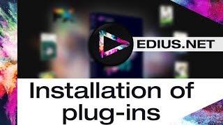 EDIUS.NET Podcast - Installation of plug-ins in EDIUS 9