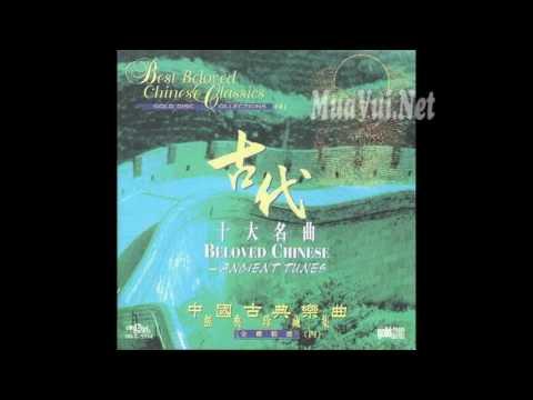 Trung Hoa Cổ Cầm Thập Đại Danh Khúc 中国古琴十大名曲