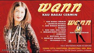 WANN - Kau Bagai Cermin HD (Full Album 1993)