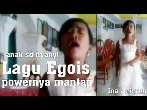 ANAK SD NYANYI LAGU EGOIS, SUARANYA MANTAP | INA - SITUBONDO