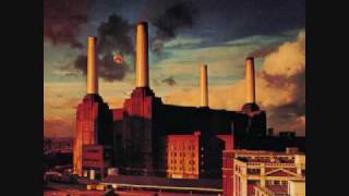 Pink Floyd - Animals - 02 - Dogs Part 1