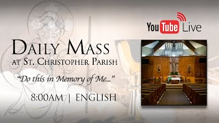 July 8, 2020 | Daily Mass (English) 8:00AM
