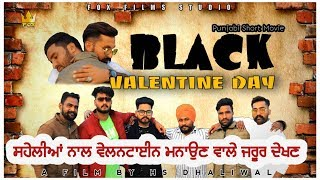 Black valentine Day || ਬਲੈਕ ਵੇਲਨਟਾਈਨ|| punjabi short movie 2020 || Fox films Studio