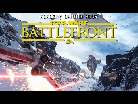 Academy Gaming Hour w/ Star Wars Battlefront