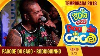 Rodriguinho e Gaab no Pagode do Gago (Parte 2)