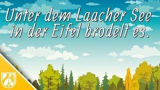 Eifel-Vulkan brodelt noch unter dem Laacher See