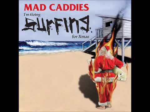 "Mad Caddies Release New Song ""I'm Going Surfing For Xmas"""