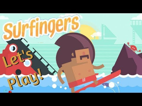 Let's Play! SURFINGERS! |