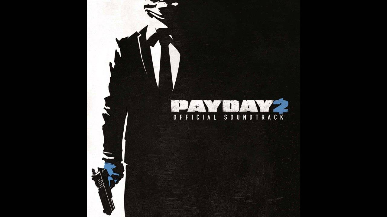 payday 2 музыка из ночного клуба