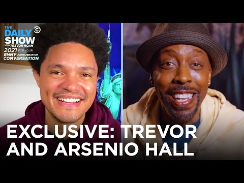 Arsenio Hall & Trevor Noah - For Your Emmy Consideration Conversation | The Daily Show