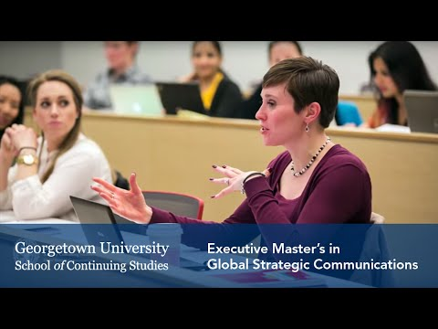 Executive Master's In Global Strategic Communications At Georgetown University