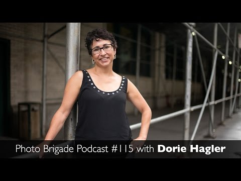 Dorie Hagler - Photo Brigade Podcast #115