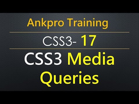 CSS3 17 - CSS3 Media Query Based On Screen Size And Device- Orientation For Desktop, Tablet, Phones.