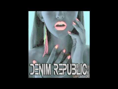 DENIM REPUBLIC PART 2