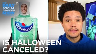 Halloween in the Time of Corona | The Daily Social Distancing Show
