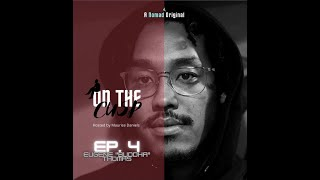 "On the Cusp hosted by Maurice Daniels Episode 4 sitting with Eugene ""Buddah"" Thomas"