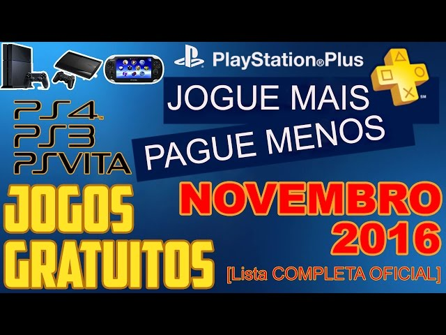 PSN Plus Jogos Grátis Para Novembro de 2016 [ Lista OFICIAL ]