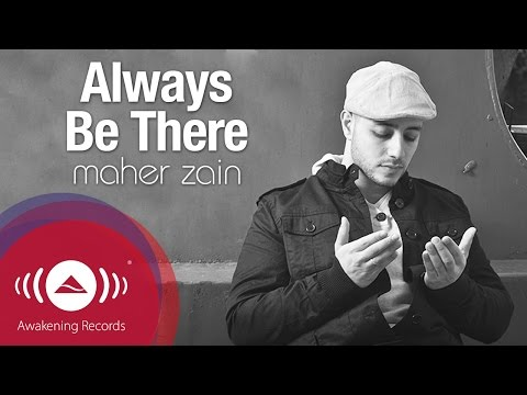 Maher Zain - Always Be There | Vocals Only | Official Lyric Video