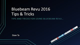 Bluebeam Revu 2016 Tips and Tricks