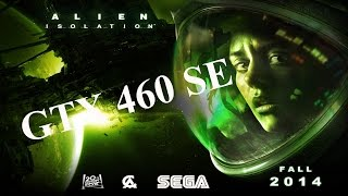 Alien Isolation PC GamePlay GTX 460 (HD) MAX SETTINGS
