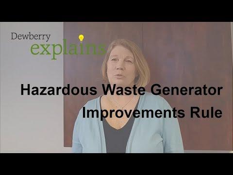 What is the Hazardous Waste Generator Improvements Rule?