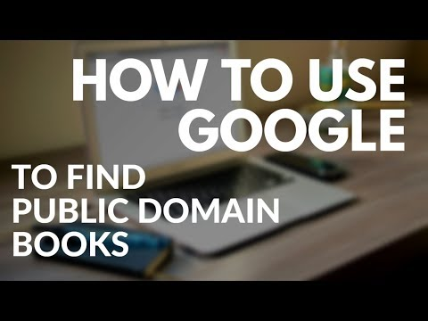 How To Find Public Domain Books Using Google