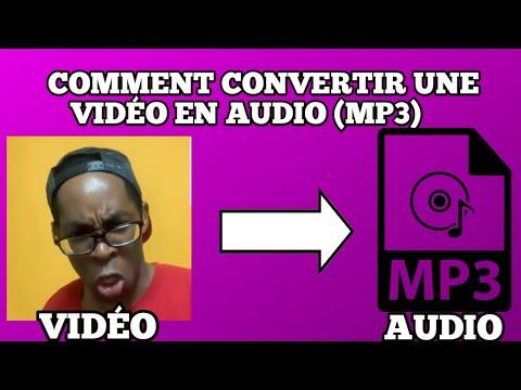 Comment convertir une vidéo en audio mp3  extraire le son