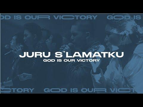 Juru S'lamatku (God Is Our Victory Official Video Album)
