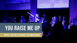 You Raise Me Up cover (versi Batak)