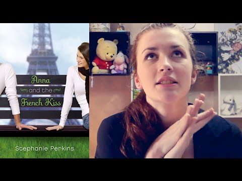 ANNA AND THE FRENCH KISS by Stephanie Perkins   BOOK REVIEW