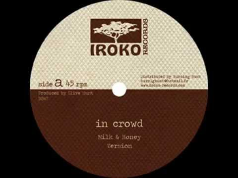 In Crowd - Milk & Honey + Version