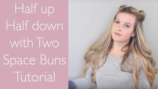 TUTORIAL Half up Half down with 2 space buns
