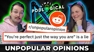 Unpopular Opinions - SimplyPodLogical #58