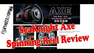 SeaKnight Axe Spinning Fishing Reel Review: Episode 618