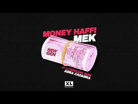 New Gen - Money Haffi Mek (ft Stefflon Don & Abra Cadabra) [Official Audio]