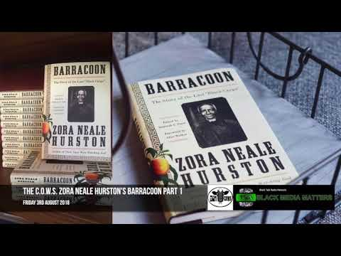 The C.O.W.S. Zora Neale Hurston's Barracoon Part 1