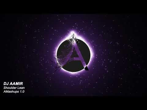 Shoulder Lean ft. J. Balvin | DJ Aamir