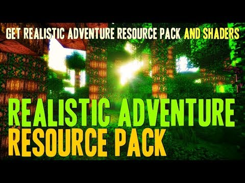 How To Get Realistic Texture Pack For Minecraft - Download And Install Realistic Adventure + Shaders