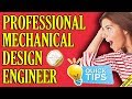 How to become professional mechanical design engineer in just 6 months to get the job of your dream
